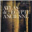 Libros de segunda mano: ATLAS DE L´EGYPTE ANCIENNE BAINES - MALEK - EN FRANCÉS ED NATHAN (1981) TAPA DURA CON SOBRECUBIERTA. Lote 169173180