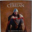 Libros de segunda mano: LA AVENTURA DE LOS GODOS, AUTOR: JUAN ANTONIO CEBRIAN (ED. LA ESFERA DE LOS LIBROS, ED. ILUSTRADA). Lote 169175492