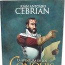 Libros de segunda mano: LA AVENTURA DE LOS CONQUISTADORES, AUTOR: JUAN ANTONIO CEBRIAN (ED. ESFERA DE LOS LIBROS). Lote 169176192