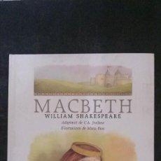 Libros de segunda mano: MACBETH-WILLIAM SHAKESPEARE-ADAPTACIÓ-JORDANA-IL.LUSTRACIONS MARIA RIUS-(EDICIONS PROA-1987). Lote 169191908