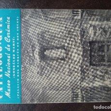 Libros de segunda mano: CATÁLOGO-GUÍA DEL MUSEO NACIONAL DE CERÁMICA GONZÁLEZ MARTÍ. Lote 169204592
