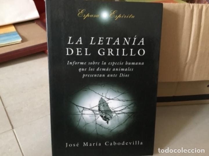 LA LETANÍA DEL GRILLOJOSE MARIA CABODEVILLA (Libros de Segunda Mano - Pensamiento - Otros)