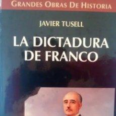 Libros de segunda mano: LA DICTADURA DE FRANCO DE JAVIER TUSSELL (ALTAYA). Lote 169222240