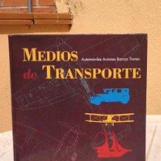 Libros de segunda mano: MEDIOS DE TRANSPORTE. Lote 169233556