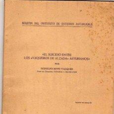 Libros de segunda mano: EL SUICIDIO ENTRE LOS VAQUEIROS DE ALZADA. ASTURIANOS. LUARCA. DEDICADO POR EL AUTOR SOTO VAZQUEZ. Lote 169238264