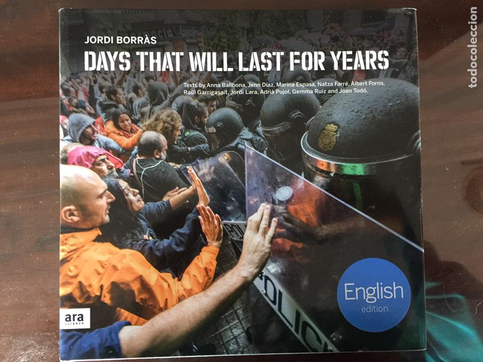 DAYS THAT WILL LAST FOR YEARS - JORDI BORRAS (Libros de Segunda Mano - Pensamiento - Otros)