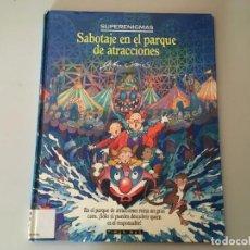 Libros de segunda mano: SABOTAJE EN EL PARQUE DE ATRACCIONES - SUPERENIGMAS - RAREZA TIMUN MAS. Lote 169288820
