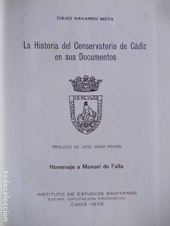 Libros de segunda mano: LA HISTORIA DEL CONSERVATORIO EN SUS DOCUMENTOS 1976 DIPUTACIÓN - Foto 2 - 169290664