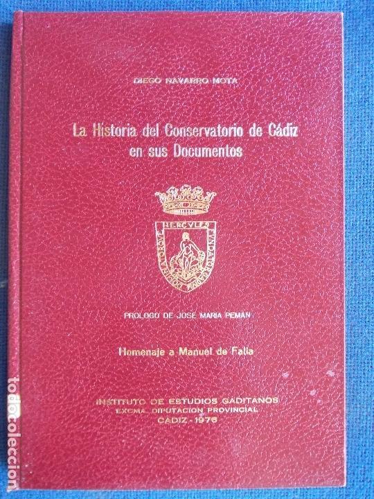 LA HISTORIA DEL CONSERVATORIO EN SUS DOCUMENTOS 1976 DIPUTACIÓN (Libros de Segunda Mano - Historia - Otros)