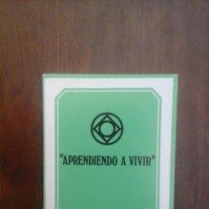 Libros de segunda mano: APRENDIENDO A VIVIR. Lote 169295772