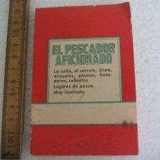 Libros de segunda mano: EL PESCADOR AFICIONADO. LEOPOLDO RÍOS LIBRERIA CERVANTES 1960 ILUSTRACIONES T. RIU COLECCIÓN LILIPUT. Lote 169297788