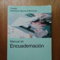 Libros de segunda mano: MANUAL DE ENCUADERNACION, ARTHUR W JOHNSON, TURSEN HERMANN BLUME EDICIONES, 1993. Lote 169299188