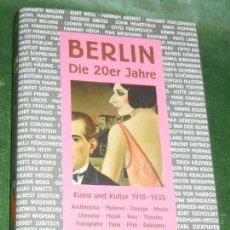 Libros de segunda mano: BERLIN. DIE ZWANZIGERJAHRE. KUNST UND KULTUR 1918-1933 - METZGER, BRANDSTÄTTER 2006. Lote 169301248