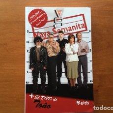 Libros de segunda mano: LIBRO - VAYA SEMANITA: LIBRO + DVD. Lote 169315110