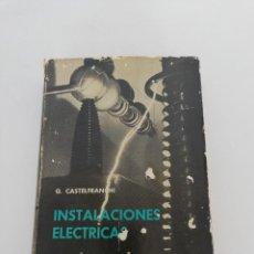 Libros de segunda mano: LIBRO INSTALACIONES ELECTRICAS 1965. Lote 169317412
