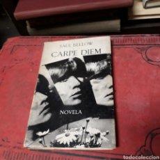 Libros de segunda mano: SAÚL BELLOS, CARPE DIEM, SEIX BARRAL. Lote 169320686