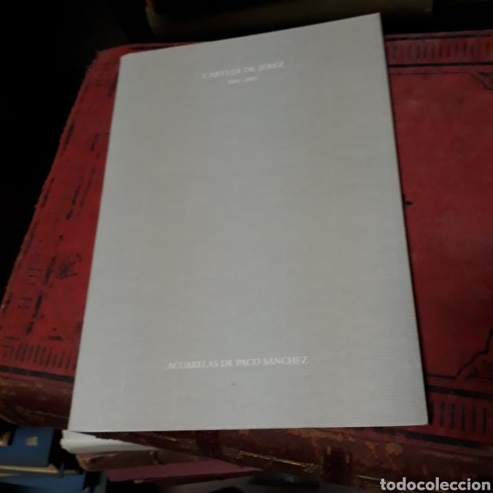 ACUARELAS DE PACO SÁNCHEZ, CARTUJA DE JEREZ, 2001 (Libros de Segunda Mano - Historia - Otros)
