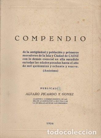 COMPENDIO. DE LA ANTIGÜEDAD Y POBLACION Y PRIMEROS MORADORES DE LA ISLA Y CIUDAD DE CADIZ. (Libros de Segunda Mano - Historia - Otros)