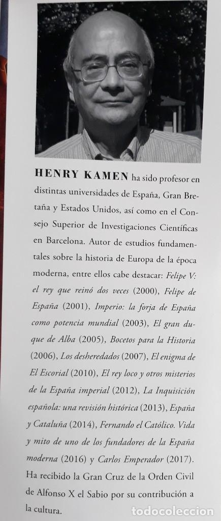 Libros de segunda mano: REYES DE ESPAÑA, AUTOR: HENRY KAMEN (ED.LA ESFERA DE LOS LIBROS,PRIMERA EDICIÓN 2017) - Foto 2 - 169355680