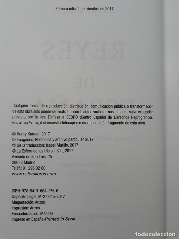 Libros de segunda mano: REYES DE ESPAÑA, AUTOR: HENRY KAMEN (ED.LA ESFERA DE LOS LIBROS,PRIMERA EDICIÓN 2017) - Foto 5 - 169355680
