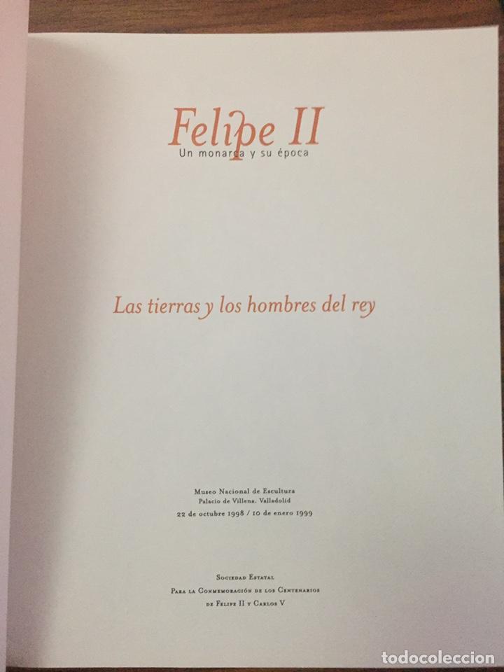 Libros de segunda mano: CATÁLOGO. Felipe II, un monarca y su época. La tierras y los hombres del rey. Valladolid, 1998. - Foto 2 - 169357452