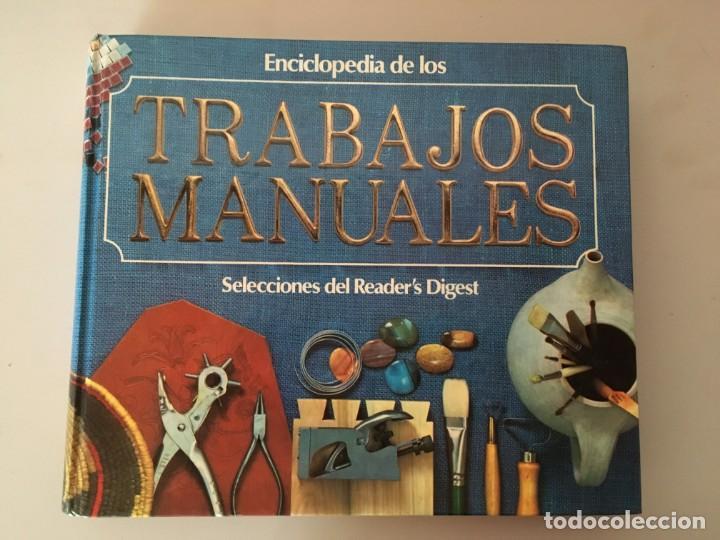 ENCICLOPEDIA DE LOS TRABAJOS MANUALES-SELECCIONES DEL READER'S DIGEST-BRICOLAJE-CONSTRUCCIÓN (Libros de Segunda Mano - Bellas artes, ocio y coleccionismo - Otros)