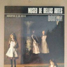 Libros de segunda mano: MUSEO DE BELLAS ARTES: BOSTON.. Lote 169398785