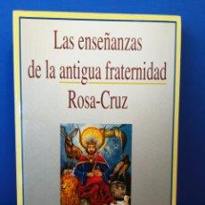 Libros de segunda mano: LAS ENSEÑANZAS DE LA ANTIGUA FRATERNIDAD ROSA-CRUZ POR EL MAESTRO HUIRACOCHA - SIRIO, 1996. Lote 169408685