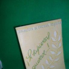 Libros de segunda mano: ¡SI SUPIERAS QUERER...! ANTONIO ÁLVAREZ DE LINERA, ED. STVUDIVM DE CULTURA. Lote 169416992