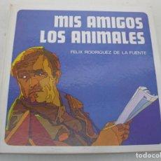 Libros de segunda mano: MIS AMIGOS LOS ANIMALES - FÉLIX RODRÍGUEZ DE LA FUENTE - SALVAT DE EDICIONES - AÑO 1971.. Lote 169440780
