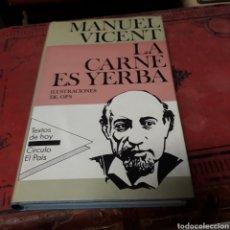 Libros de segunda mano: MANUEL VICENTE, LA.CARNE ES YERBA, CÍRCULO LECTORES. Lote 169443102