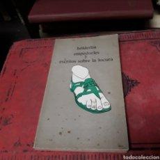 Libros de segunda mano: HOLDERLIN, EMPEDOCLES Y ESCRITOS SOBRE LA LOCURA. Lote 169443290