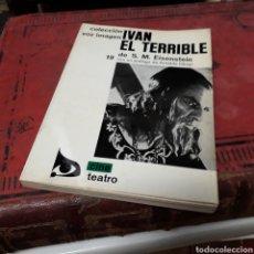 Libros de segunda mano: S.M.EISENSTEIN, IVÁN EL TERRIBLE, COLECCIÓN VOZ.IMAGEN. Lote 169444102