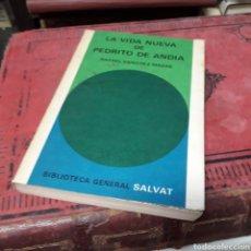 Libros de segunda mano: RAFAEL SÁNCHEZ MAZAS, LA VIDA NUEVA DE PEDRITO DE ANSIA SALVAT. Lote 169444261