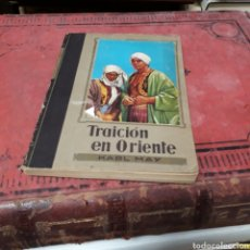 Libros de segunda mano: KARL MAY, TRAICIÓN EN ORIENTE, ED MOLINO. Lote 169445109
