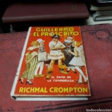 Libros de segunda mano: RICHMAL CROMPTON, GUILLERMO EL PROSCRITO, ED MOLINO 1939. Lote 169447265