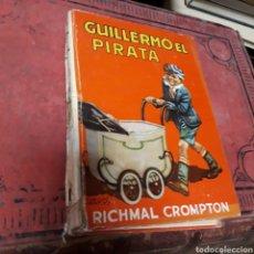 Libros de segunda mano: RICHMAL CROMPTON, GUILLERMO EL PIRATA , ED MOLINO, 1959. Lote 169447834