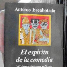 Libros de segunda mano: EL ESPÍRITU DE LA COMEDIA ANTONIO ESCOHOTADO 1997 IMPECABLE 4A ED ANAGRAMA. Lote 169450936