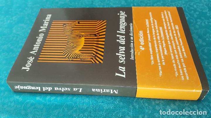 Libros de segunda mano: LA SELVA DEL LENGUAJE.INTRODUCCIÓN A UN DICCIONARIO DE LOS SENTIMIENTOS. JOSÉ ANTONIO MARINA - Foto 3 - 169472124