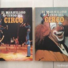 Libros de segunda mano: EL MARAVILLOSO MUNDO DEL CIRCO. Lote 169474304