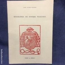 Livros em segunda mão: BOLETÍN MISCELÁNEA DE PINTURA TOLEDANA JOSÉ GÓMEZ MENOR COLEGIO DE INFANTES TOLEDO 1965. Lote 169474776