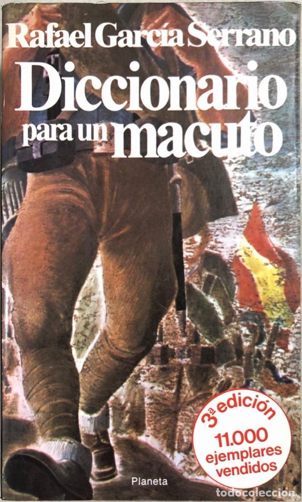 DICCIONARIO PARA UN MACUTO. RAFAEL GARCIA SERRANO. EDITORIAL PLANETA. BARCELONA, 1980 (Libros de Segunda Mano (posteriores a 1936) - Literatura - Otros)