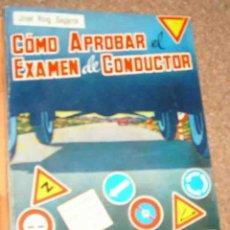 Libros de segunda mano: TEST PARA EXAMEN DE CONDUCTOR- LIBRO DE 1964, 320 PG.- MUY BUENO- IMPORTANTE LEER DESCRIPCION. Lote 169571660