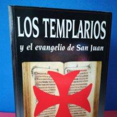 Libros de segunda mano: LOS TEMPLARIOS Y EL EVANGELIO DE SAN JUAN - ARNAULD DE SAINT JAQUES - ALCÁNTARA, 1998. Lote 169604485