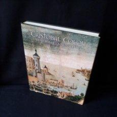 Libros de segunda mano: CONSUELO VARELA - CRISTOBAL COLON DE CORSARIO A ALMIRANTE - LUNWERG 2005. Lote 195346913