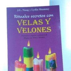Libros de segunda mano: RITUALES SECRETOS CON VELAS Y VELONES. EDITORIAL KARMA 7. 1ª ED. 1995. ISBN 8488885202.. Lote 169625741