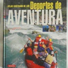 Libros de segunda mano: ATLAS ILUSTRADO DE LOS DEPORTES DE AVENTURA. Lote 169626100