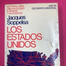Libros de segunda mano: LOS ESTADOS UNIDOS - JACQUES SOPPELSA - ARIEL 1975. Lote 169632816