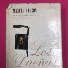 Libros de segunda mano: LOS DUEÑAS - MANUEL HALCON - FERMIN URIARTE EDITOR 5ª EDICION 1964. Lote 169633485