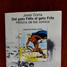 Libros de segunda mano: DEL GATO FELIX AL GATO FRITZ, JAVIER COMA. Lote 169665928